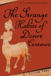 the-strange-habits-of-desert-centaurs-thumb