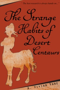 the-strange-habits-of-desert-centaurs
