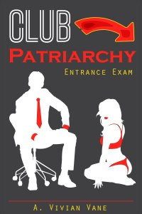 Club Patriarchy Entrance Exam